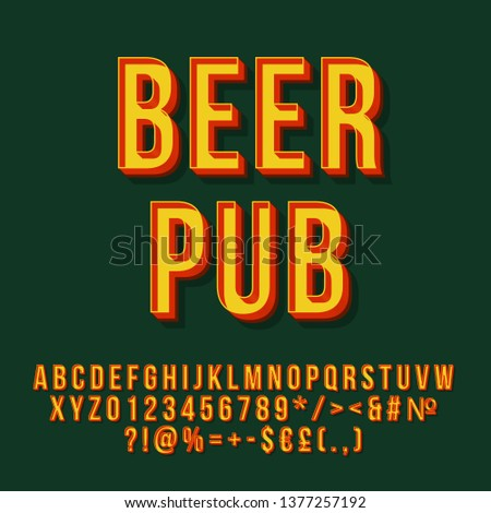 Beer pub vintage 3d vector lettering. Retro bold font. Pop art stylized text. Old school style letters, numbers, symbols pack. 90s poster, banner, signboard typography design. Green color background #1377257192