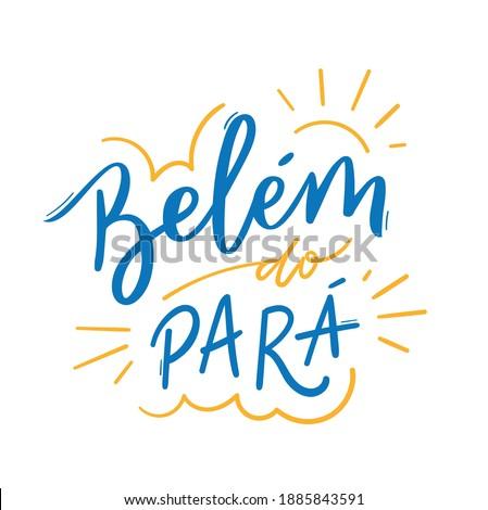 Belém do Pará. Brazilian City. Handmade lettering in Brazilian Portuguese for a city in the northern region of Brazil. Сток-фото ©