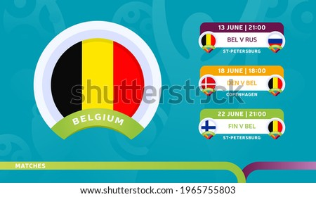 belgium national team Schedule matches in the final stage at the 2020 Football Championship. Vector illustration of football euro 2020 matches.