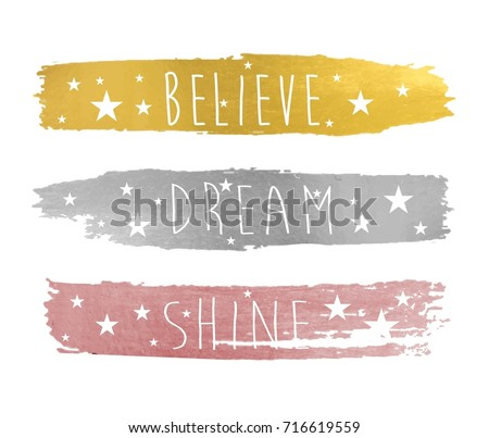 believe dream shine slogan and