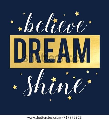 believe dream shine slogan and