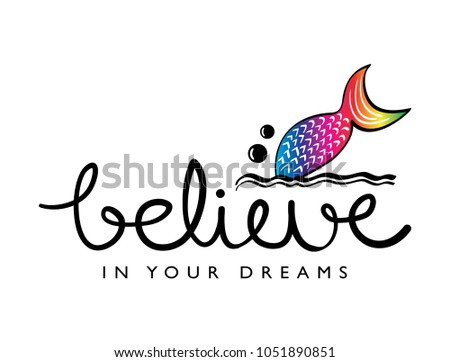believe in your dreams text and