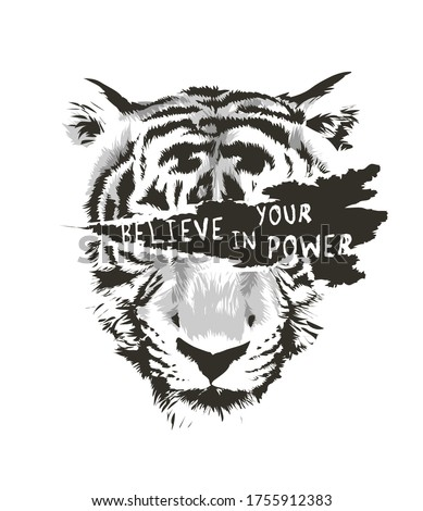 believe in your power on b/w tiger face ripped off illustration Foto stock ©