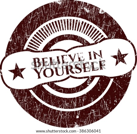 Believe in Yourself grunge stamp
