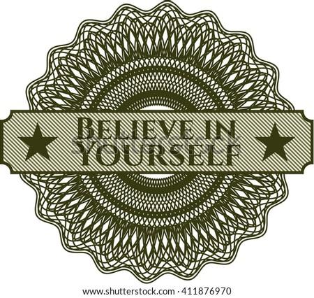 Believe in Yourself rosette