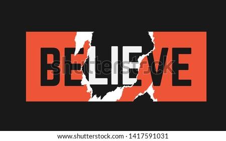 believe/ lie sticker ripped off illustration