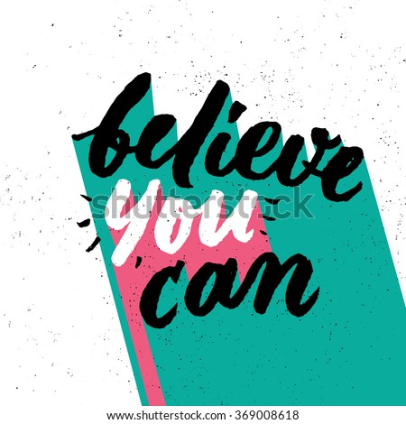 believe you can inspirational