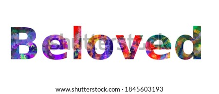 Beloved. Colorful typography text banner. Word beloved vector design Stock photo ©