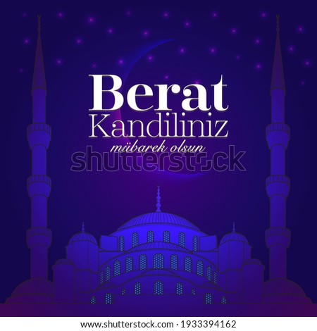 Berat Kandil is a islamic holy night. Shab-e-Barat, Barat Night or Berat Kandili is a Muslim holiday Translate: Happy Holly Berat Night for all