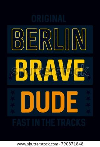 berlin brave dude,t-shirt print poster vector illustration