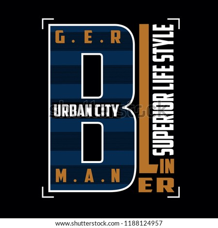 Berlin images typography vector illustration for t shirt