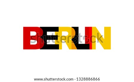 Berlin, phrase overlap color. Concept of simple text for typography poster, sticker design, apparel print, greeting card or postcard. Graphic slogan isolated on white background. Vector illustration.