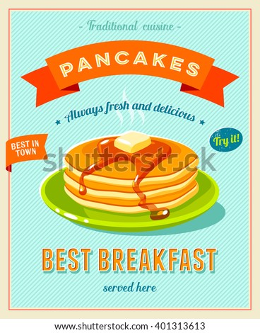 Best breakfast - vintage restaurant sign. Retro styled poster with pile of best in town pancakes with butter and maple syrup. Vector illustration, eps10.