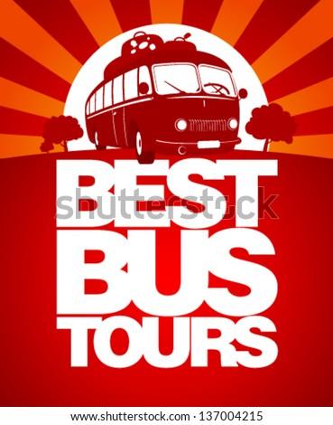 Best bus tours design template with retro bus.