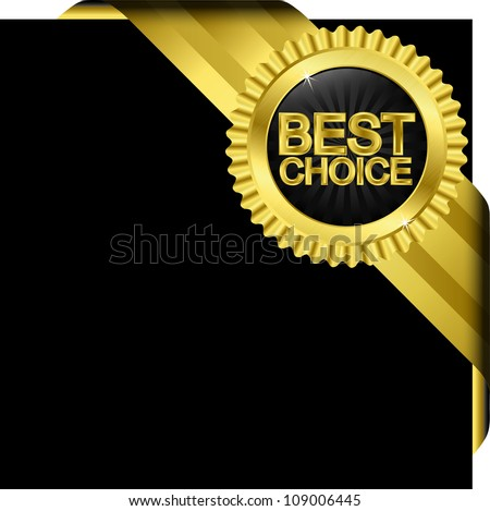 Best choice golden label with ribbons, vector