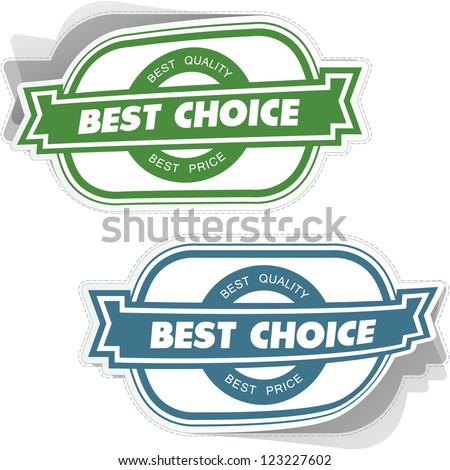 BEST CHOICE. Vector sticker.