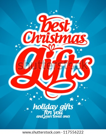 Best Christmas gifts design template.