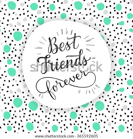 best friend forever  hand