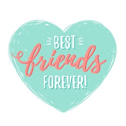 Best Friends Forever in heart