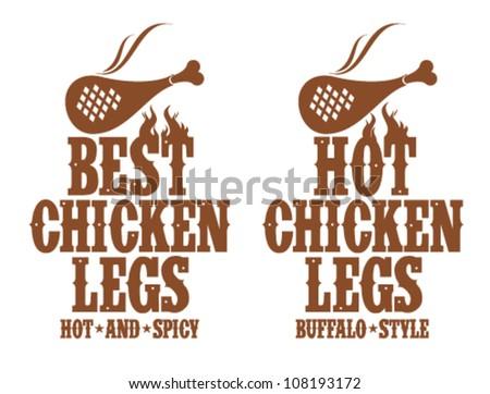 Best hot chicken legs signs.