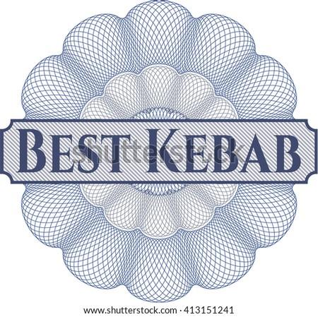 Best Kebab rosette (money style emplem)
