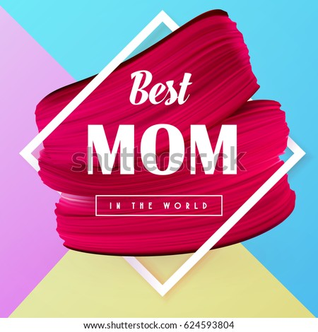 best mom in the world spring