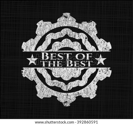 Best of the Best chalk emblem, retro style, chalk or chalkboard texture