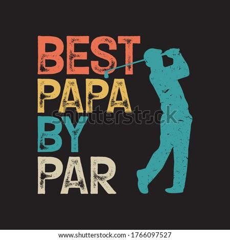 Best Papa By Par tshirt Design Vector vintage, black background Foto stock ©