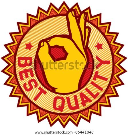 best quality symbol - man hand showing ok (label, sign, stamp)