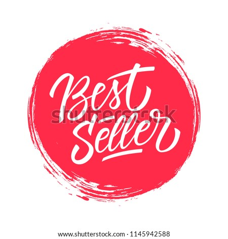 Best Seller handwritten inscription on red circle brush stroke background.  Creative typography for business, promotion and advertising. Vector illustration.