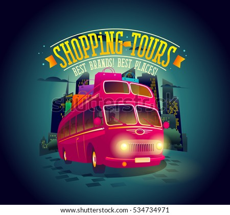 Best shopping tours poster with riding double-decker bus against night city background, many paper bags on it, fashion shopping tourism concept