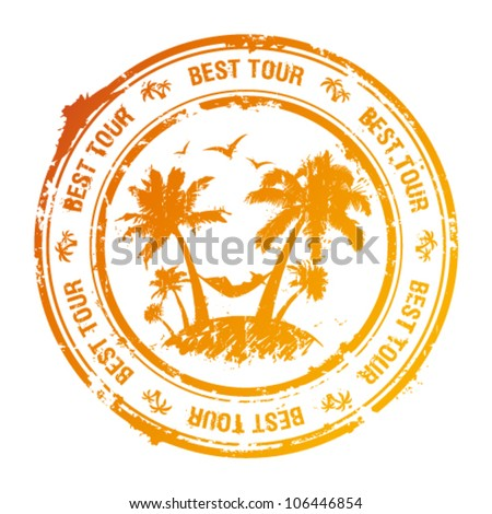 Best tour rubber stamp with tropical view.