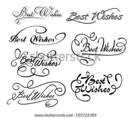 Best wishes calligraphic elements for design and decorations. Jpeg version also available in gallery
