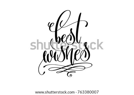 best wishes - hand lettering celebration quote to winter holiday design, calligraphy vector illustration