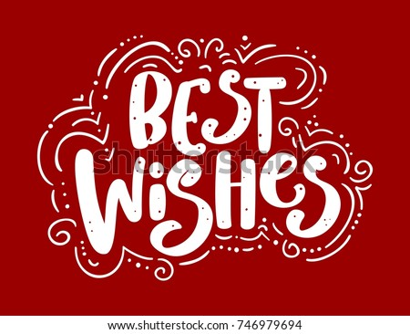 Best wishes. Handdrawn lettering.