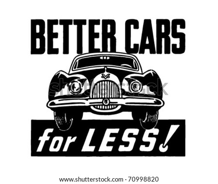 Better Cars For Less - Retro Ad Art Banner