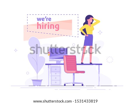 Beutiful business woman is standing on the office table and looking into the distance in search of employees. We are hiring banner. Hiring and recruitment concept. Vector illustration.