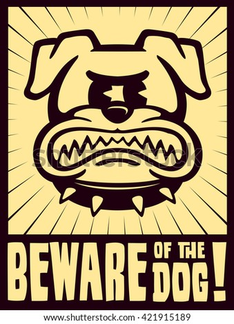 Beware the dog sign vector illustration angry cartoon bulldog