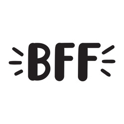 BFF or best friends forever. Vector lettering illustration on white background.