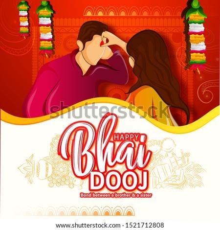 Bhai Dooj, Bhaiya Dooj and Bhaiya Beej is the occasion where sister performs puja and tikka ceremony