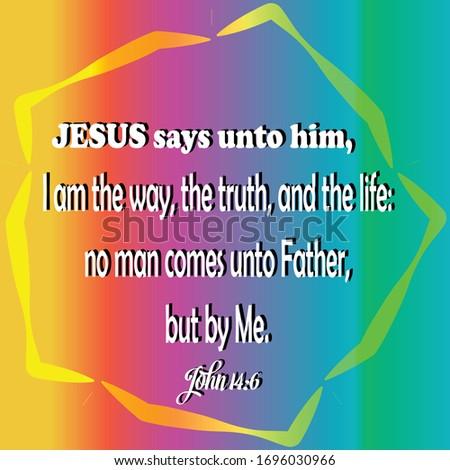 bible john 14 6 jesus is the