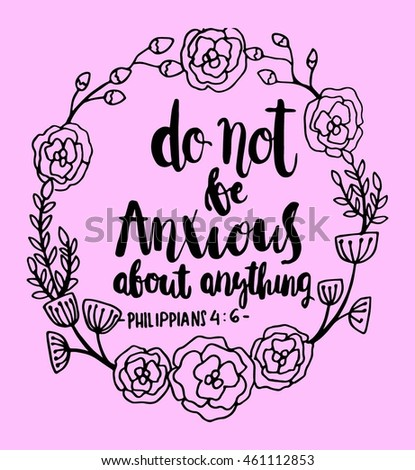 bible quote do not anxious