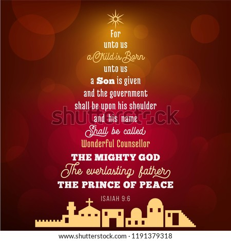 Bible verse from Isaiah 9:6 about jesus christ , a child is born, on bokeh background in Christmas theme