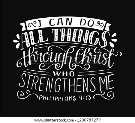 Biblical background with hand lettering I can do all things through Christ, who strengthens me. Christian poster. Bible verse. Scripture print. Motivational quote. Graphic Сток-фото ©