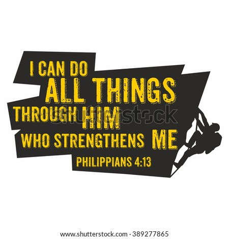 Biblical illustration. I can do all things through Him who strengthens me Foto d'archivio ©