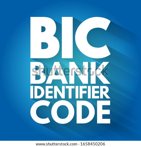 BIC - Bank Identifier Code acronym, business concept background