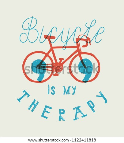 bicycle is my therapy - vintage typography bicycle t-shirt print - smiley face bike symbol poster