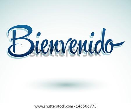 Me presento Stock-vector-bienvenido-welcome-spanish-text-lettering-vector-146506775