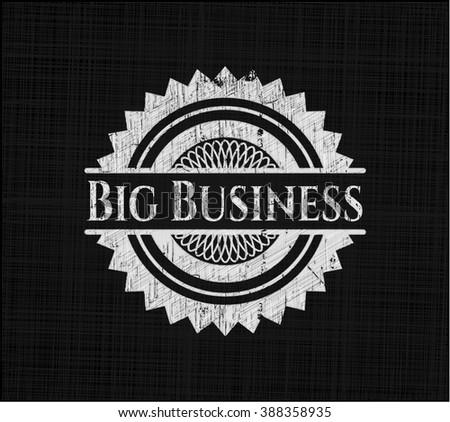 Big Business chalk emblem written on a blackboard