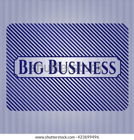 Big Business emblem with denim texture